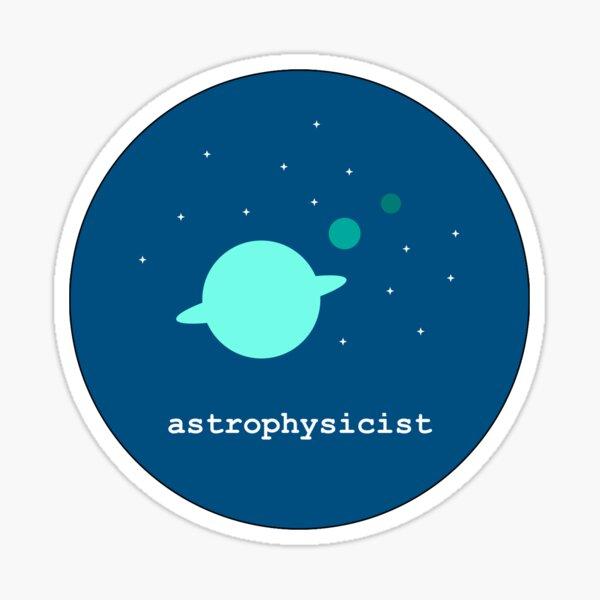 Astrophysicist badge Sticker