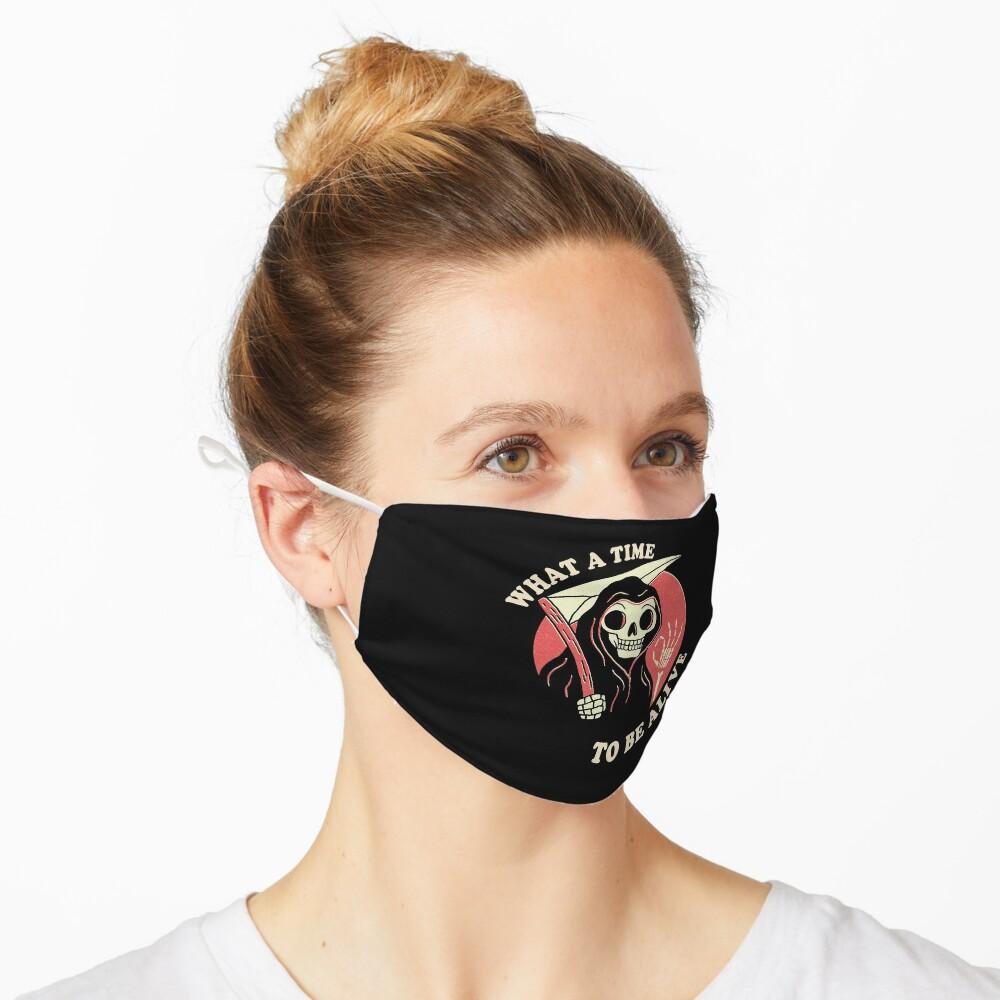 Was für eine Zeit, um am Leben zu sein Maske