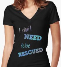I Don't Need to Be Rescued (on dark) Women's Fitted V-Neck T-Shirt