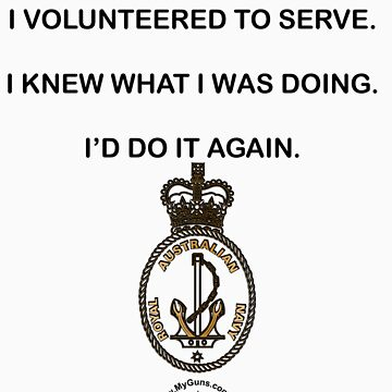 I served, I am Proud, Royal Australian Navy by NemesisGear