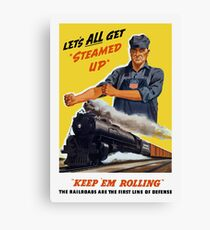 Railroads Are The First Line Of Defense Canvas Print
