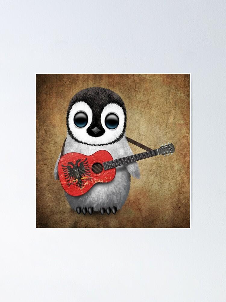 Baby Pinguin Der Albanische Flaggen Gitarre Spielt Poster Von Jeffbartels Redbubble