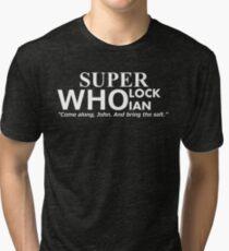 Superwholockian + quip Tri-blend T-Shirt