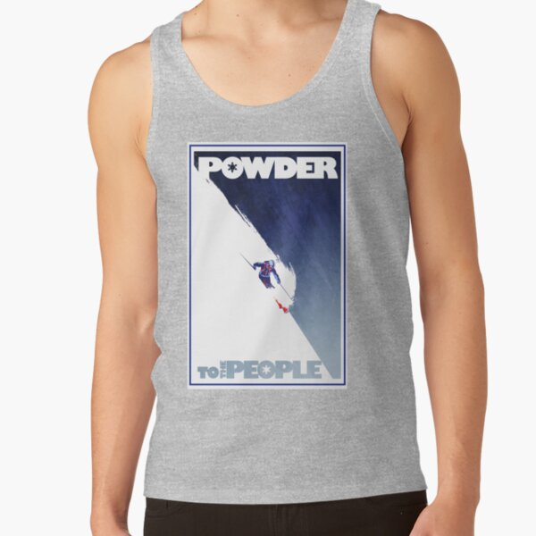 Powder to the People Tank Top
