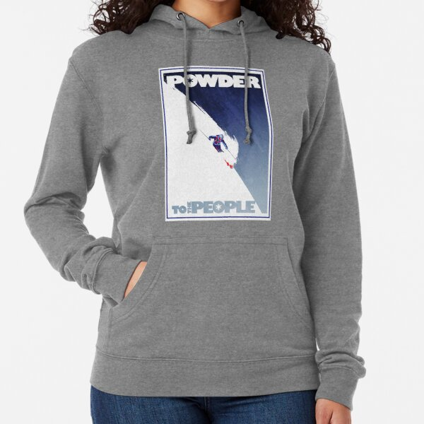 Powder to the People Lightweight Hoodie