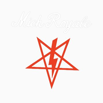 Mick Royale by MickRoyale666