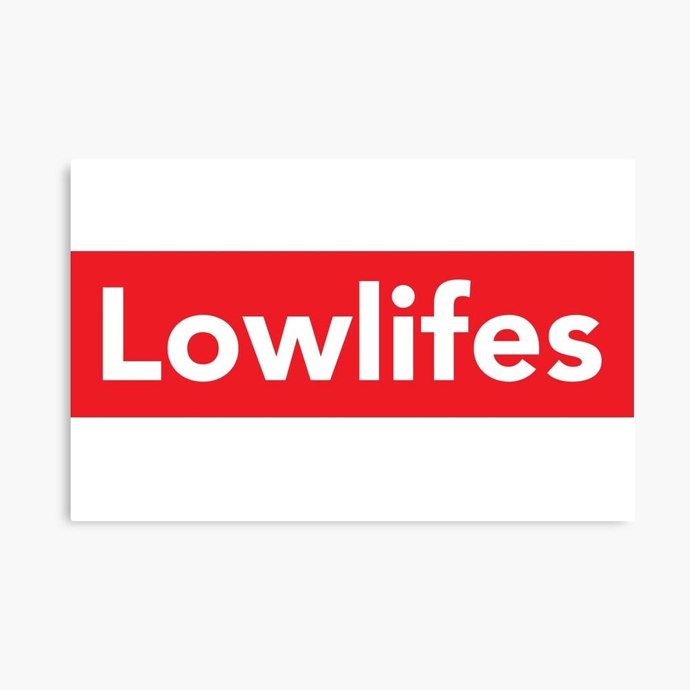 Lowlifes Leinwanddruck