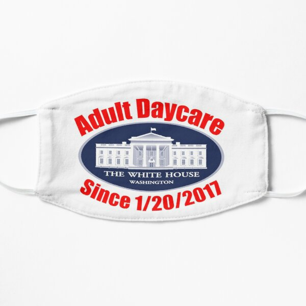 The White House Adult Day Care Center Anti Trump Resist Mask