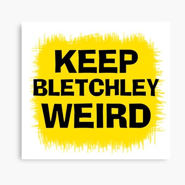 Keep Bletchley Weird Canvas Print