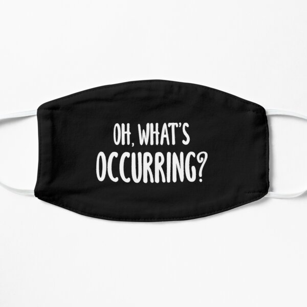 Oh, What's Occurring? (Black) Mask