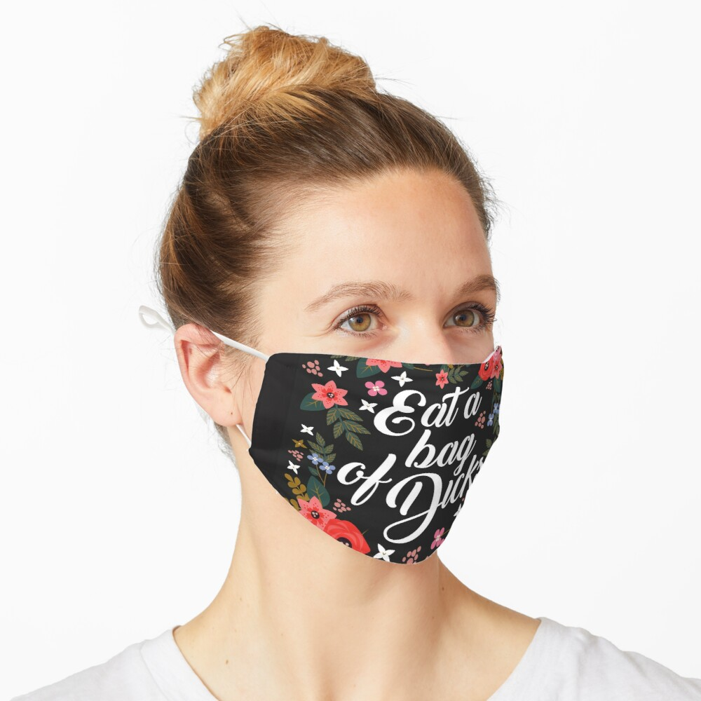 Eat A Bag Of Dicks, Quote Mask