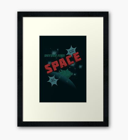 Greetings from Space Framed Print