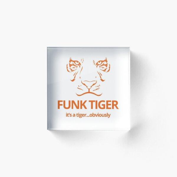Orange Funk Tiger Face with Slogan Acrylic Block