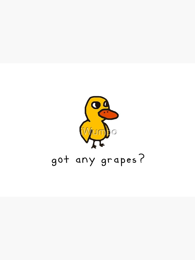 got any grapes? by iWumbo