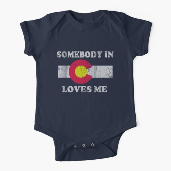 Somebody In Colorado Loves Me Short Sleeve Baby One-Piece