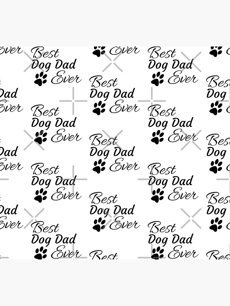 Best Dog Dad Ever by tribbledesign
