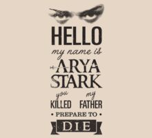 Hello, my name is Arya Stark... #2