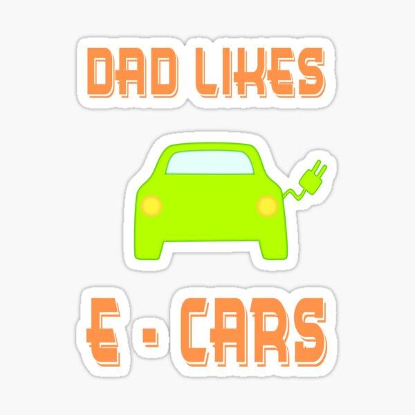 Dad likes E-Cars Sticker