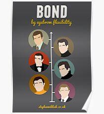 Bond, by eyebrow flexibility Poster