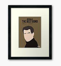 Officially the best bond - Brosnan! Framed Print