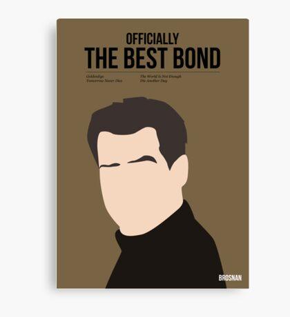 Officially the best bond - Brosnan! Canvas Print