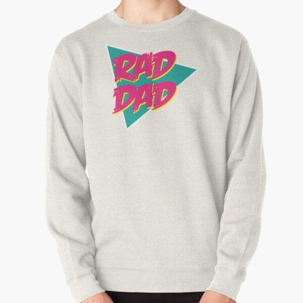 RAD DAD Pullover Sweatshirt