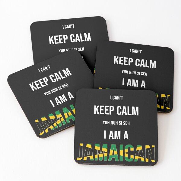 I can't keep calm, i'm jamaican  Coasters (Set of 4)