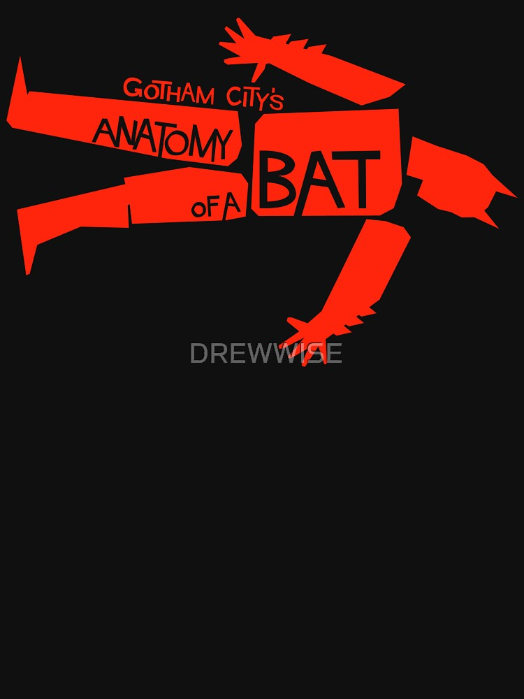 ANATOMY OF A BAT by DREWWISE