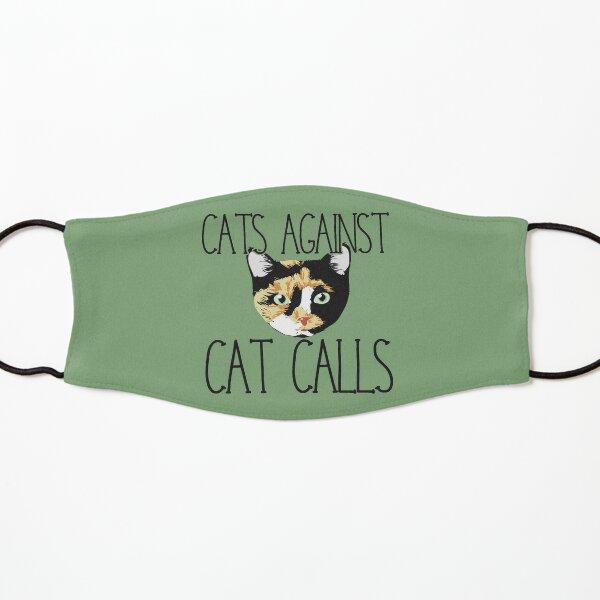 Cats against cat calls Kids Mask