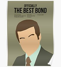 Officially the best bond - Moore! Poster