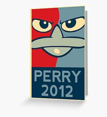 Perry the Platypus for President 2012 Greeting Card