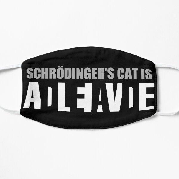 Schrödinger's cat is ADLEIAVDE Flat Mask