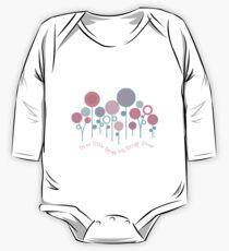 from little things big things grow One Piece - Long Sleeve
