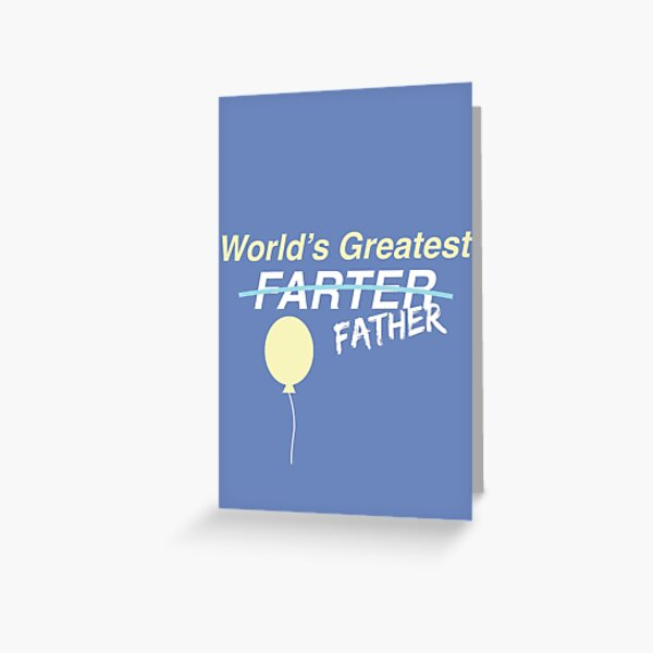 """Worlds Greatest Farter"" Greeting Card"