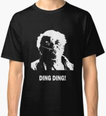DING DING! Classic T-Shirt