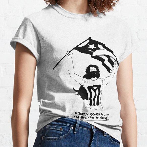 Cuando la Tiranía es Ley, la Revolución es Orden Classic T-Shirt