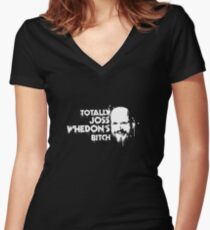 Totally Joss Whedon's Bitch Women's Fitted V-Neck T-Shirt