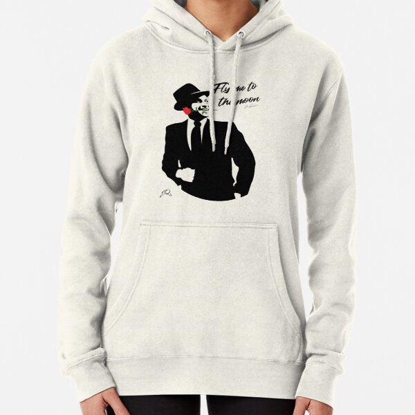 Frank Sinatra: Fly Me to The Moon Pullover Hoodie