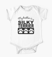 My Brother Is A Silky Terrier One Piece - Short Sleeve