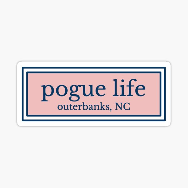Outerbanks pogue life sticker Sticker