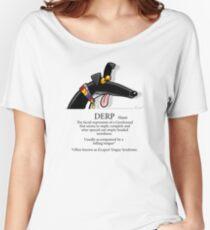 Derp Women's Relaxed Fit T-Shirt