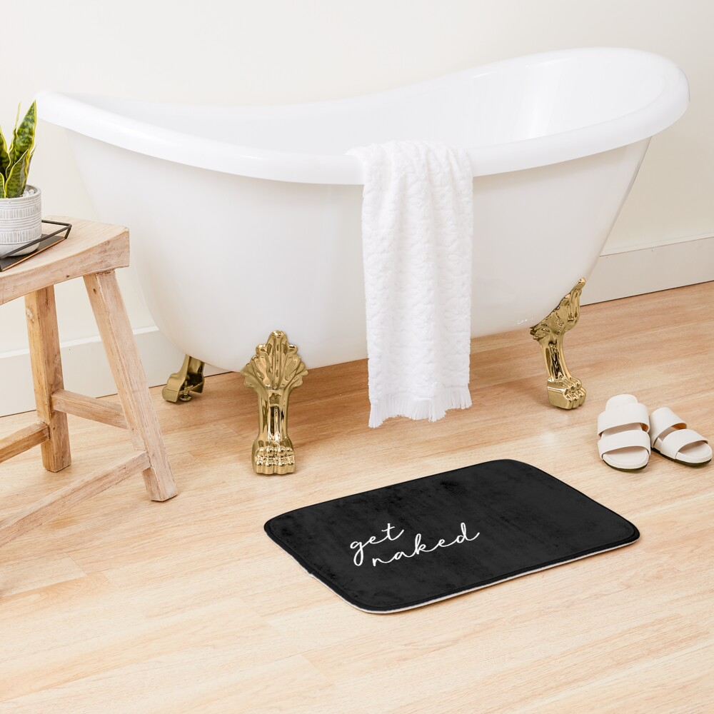 get naked, black and white Bath Mat