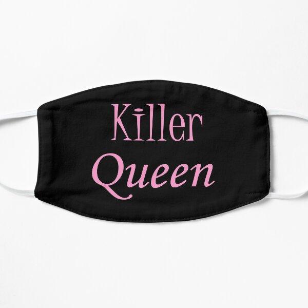 La reine tueuse Masque sans plis