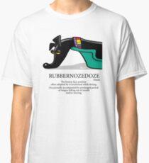 Rubbernozedoze Classic T-Shirt