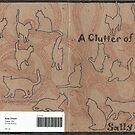 A Clutter of Cats by Sally O'Dell