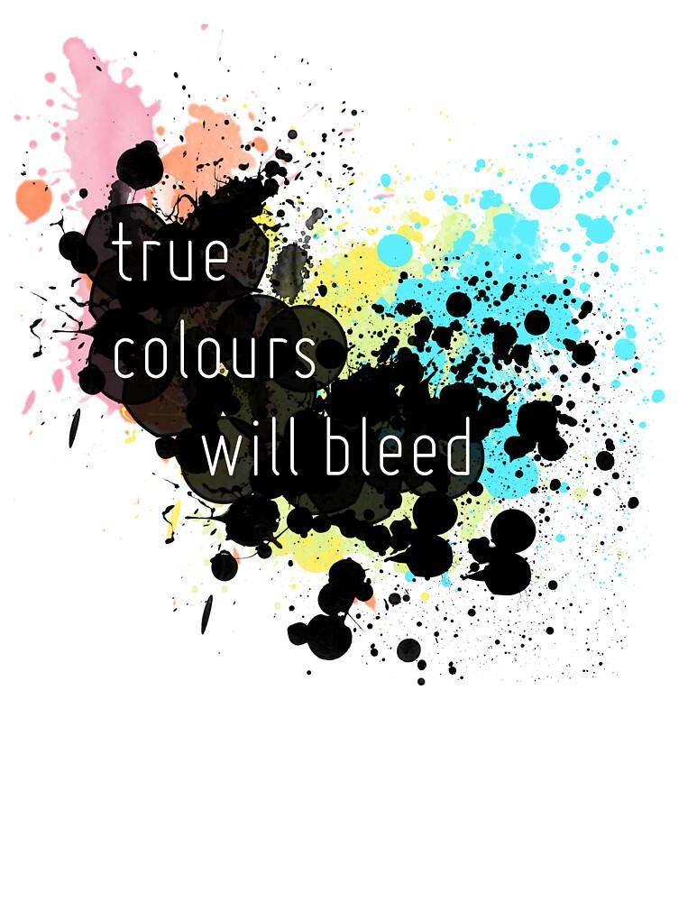 True Colours Will Bleed by Sierra deGroot