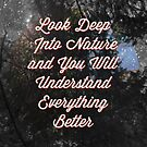 Look Deep Into Nature by Adam Excell