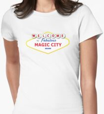 WELCOME TO MAGIC CITY Womens Fitted T-Shirt