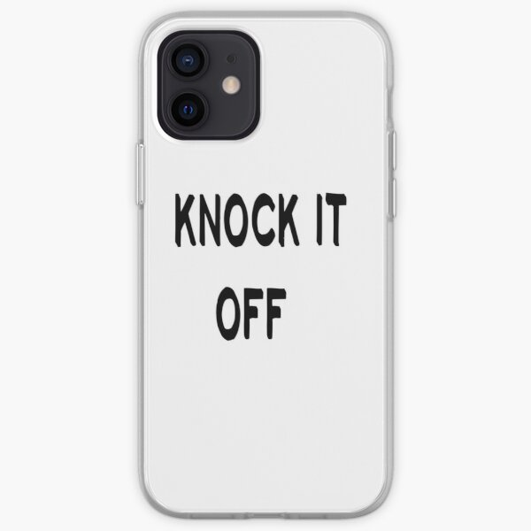 knock it off iPhone Soft Case