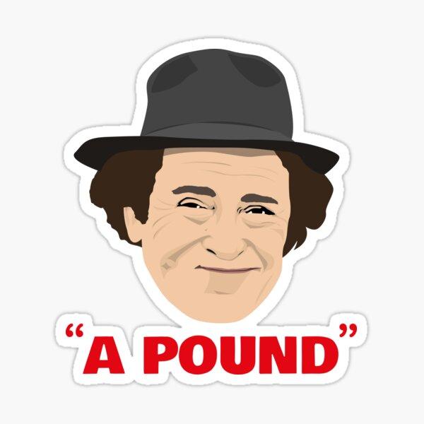 Peter Butterworth - A Pound! Sticker